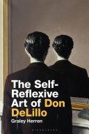 The Self Reflexive Art of Don DeLillo