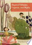 Beyond Folktales  Legends  and Myths