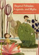 Beyond Folktales, Legends, and Myths