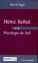 Heinz Kohut E a Psicologia Do Self