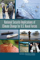 National Security Implications of Climate Change for U S  Naval Forces