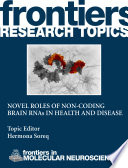 Novel roles of non coding brain RNAs in health and disease Book