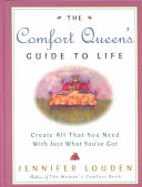 The Comfort Queen s Guide to Life