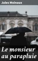 Pdf Le monsieur au parapluie Telecharger