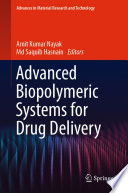 Advanced Biopolymeric Systems for Drug Delivery