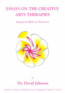 Essays on the Creative Arts Therapies