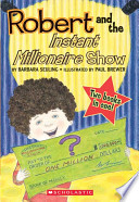 Robert and the Instant Millionaire Show