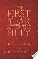 The First Year After the Fifty
