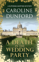 A Death in the Wedding Party  Euphemia Martins Mystery 4