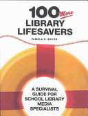 100 More Library Lifesavers