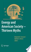 Energy and American Society – Thirteen Myths