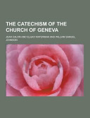 The Catechism of the Church of Geneva Book
