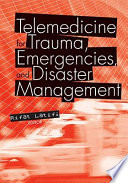 Telemedicine for Trauma  Emergencies  and Disaster Management