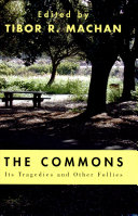 Pdf The Commons: Its Tragedies and Other Follies