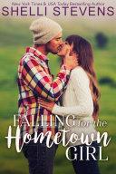 Falling for the Hometown Girl Pdf/ePub eBook