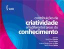 Contribuições da criatividade em diferentes áreas do conhecimento