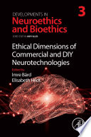 Ethical Dimensions of Commercial and DIY Neurotechnologies