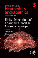 Ethical Dimensions of Commercial and DIY Neurotechnologies Pdf/ePub eBook