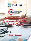 Certified Information Systems Auditor (CISA) - Practice Exams