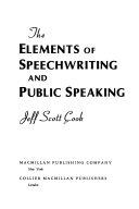 The Elements of Speechwriting and Public Speaking