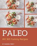 Ah  365 Yummy Paleo Recipes Book