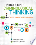 Introducing Criminological Thinking