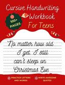 Cursive Handwriting Workbook For Teens Christmas Edition