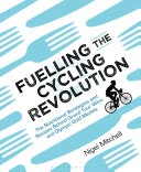 Fuelling the Cycling Revolution