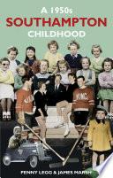 A 1950s Southampton Childhood
