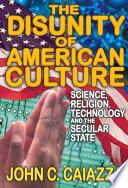 The Disunity of American Culture