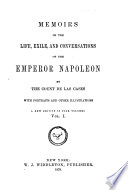 Memoirs Of The Life Exile And Conversations Of Emperor Napoleon