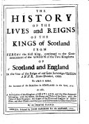 The History of the Lives and Reigns of the Kings of Scotland from Fergus     to the Commencement of the Union of     Scotland and England in     1707  To which is Added  an Account of the Rebellion in     1715  As Also  a Description of the Kingdom of Scotland  and the Isles Thereunto Belonging     By an Impartial Hand  i e  James Wallace