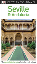 DK Eyewitness Seville and Andaluc  a
