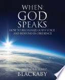 When God Speaks How To Recognize God S Voice And Respond In Obedience