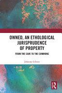 Owned, An Ethological Jurisprudence of Property [Pdf/ePub] eBook