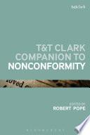 T T Clark Companion to Nonconformity