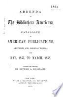 Addenda to the Bibliotheca Americana