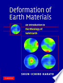 Deformation Of Earth Materials