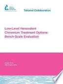 Low Level Hexavalent Chromium Treatment Options