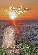 Bloodline: of Peasants, Pilgrims and Poets ebook