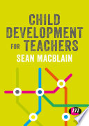 Child Development for Teachers Book