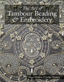 The Art of Tambour Beading & Embroidery