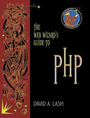 The Web Wizard s Guide to PHP