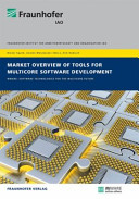 Market Overview of Tools for Multicore Software Development Book