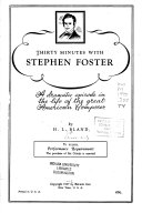 Thirty Minutes with Stephen Foster