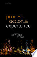 Process  Action  and Experience