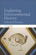 Exploring Environmental History: Selected Essays