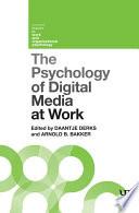 The Psychology of Digital Media at Work