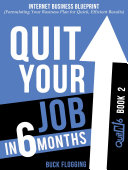Quit Your Job In 6 Months  Book 2