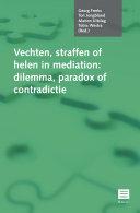 Vechten, straffen of helen in mediation